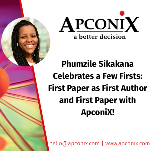 Phumzile Sikakana Celebrates a Few Firsts: First Paper as First Author and First Paper with ApconiX