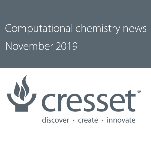 Computational chemistry news from Cresset, November 2019